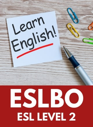 English as a Second Language, ESL Level 2, Open, ESLBO